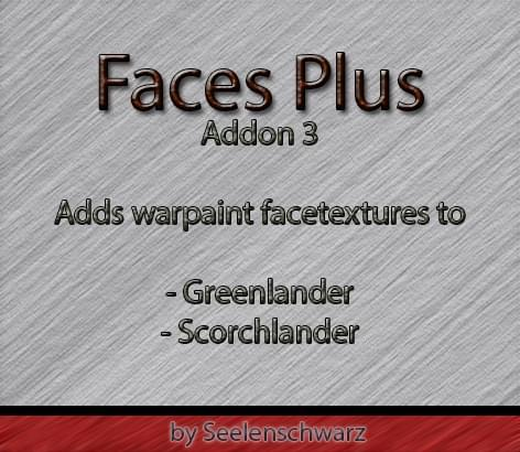 Faces Plus Addon 3 ~Warpaint texturepack~ - Kenshi мод