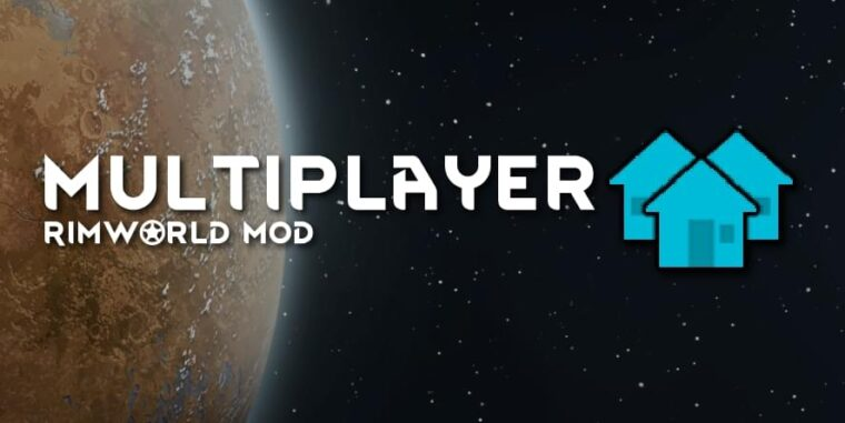 Multiplayer - RimWorld мод